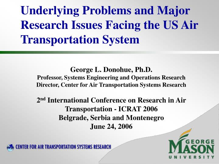 underlying problems and major research issues facing the us air transportation system n.