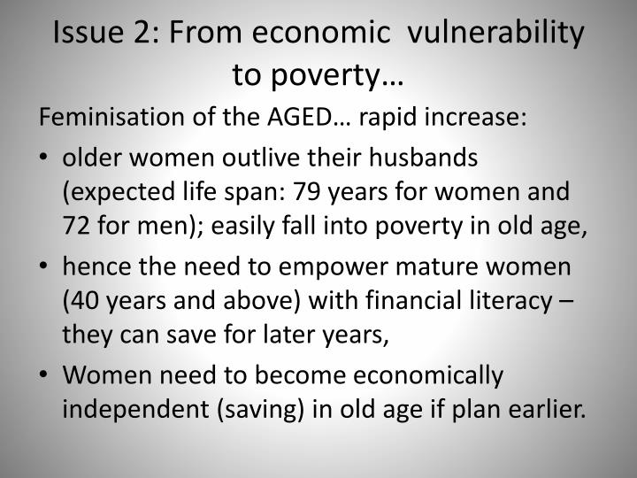 Issue 2: From economic  vulnerability to poverty…