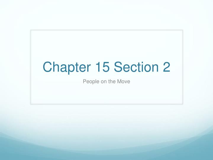 chapter 15 section 2 n.
