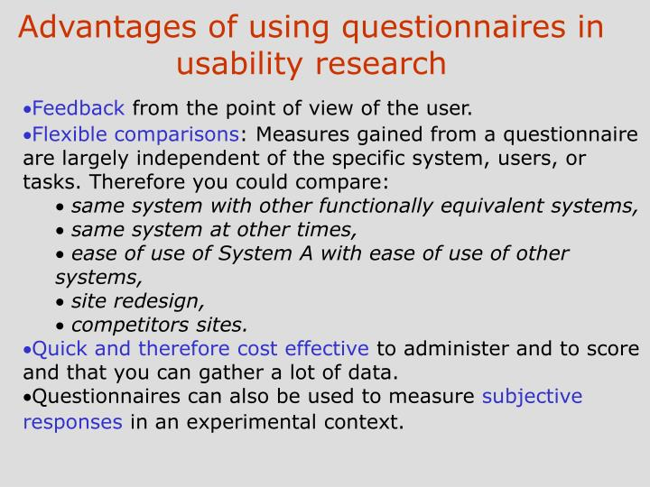 Advantages of using questionnaires in usability research
