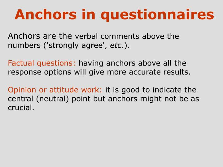 Anchors in questionnaires