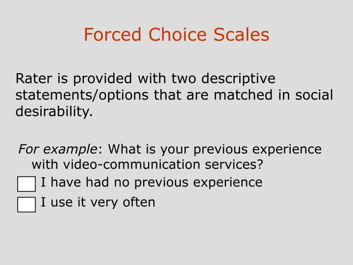 Forced Choice Scales