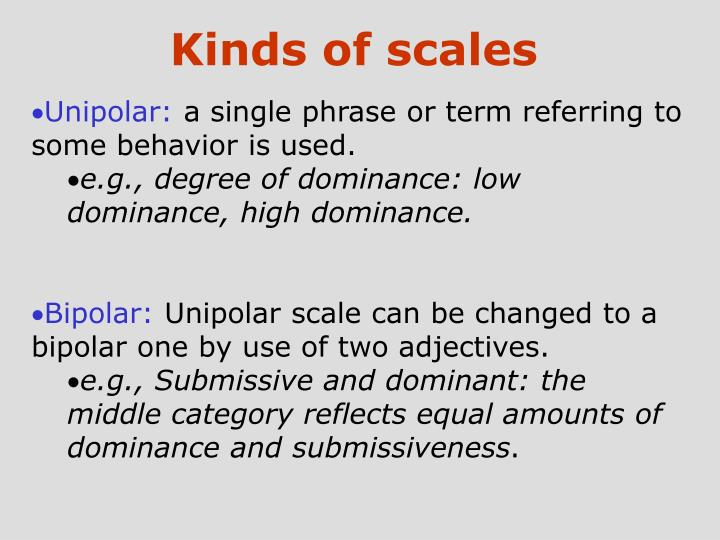 Kinds of scales