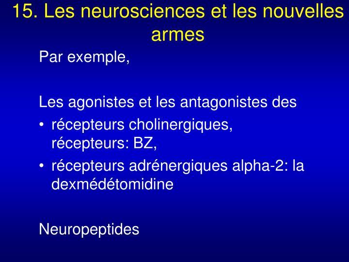 15. Les neurosciences et les nouvelles armes