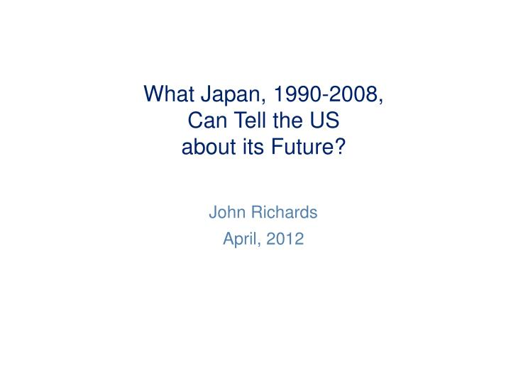 what japan 1990 2008 can tell the us about its future n.