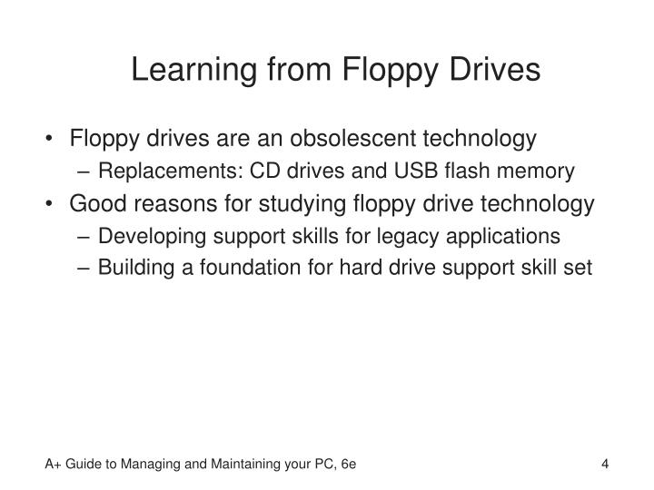 Learning from Floppy Drives