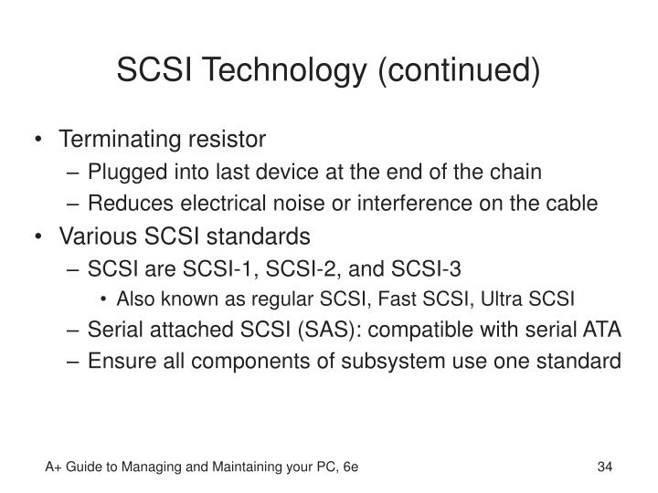 SCSI Technology (continued)