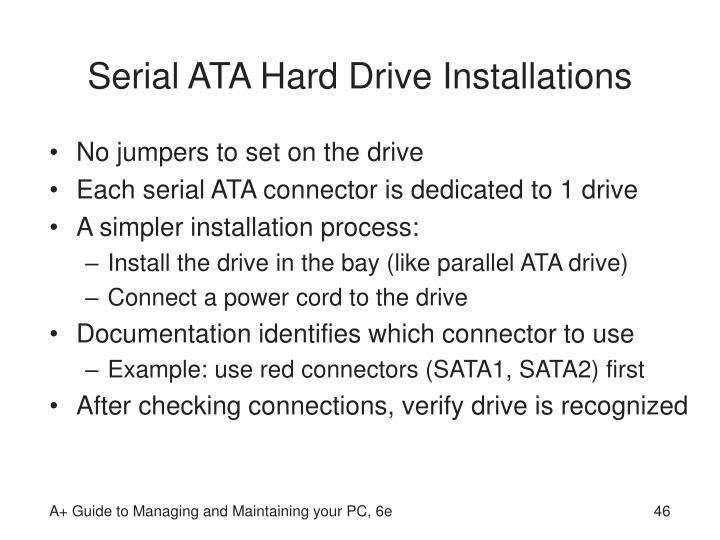 Serial ATA Hard Drive Installations