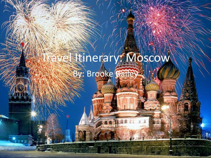 travel itinerary moscow n.