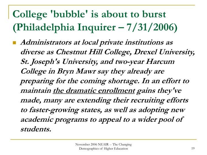 College 'bubble' is about to burst