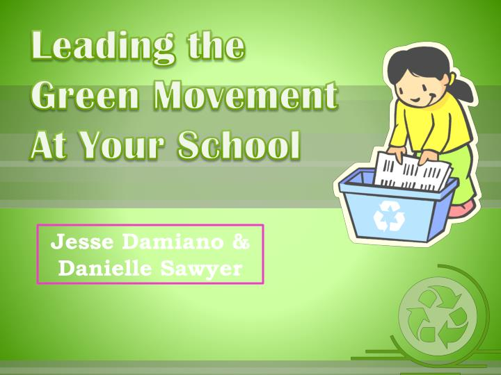 leading the green movement at your school n.