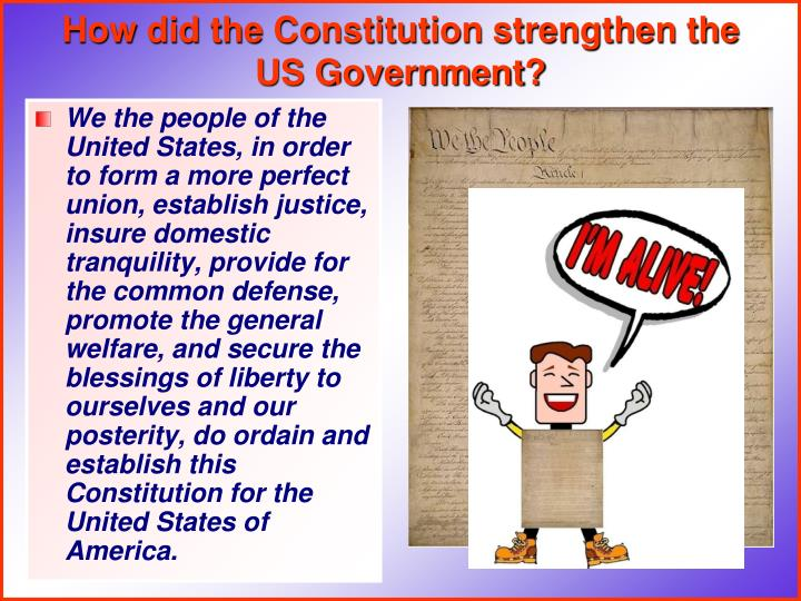 how did the constitution strengthen the us government n.