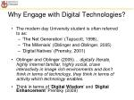 why engage with digital technologies