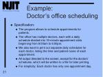 example doctor s office scheduling