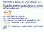 momentlere dayanan asimetri l s 3