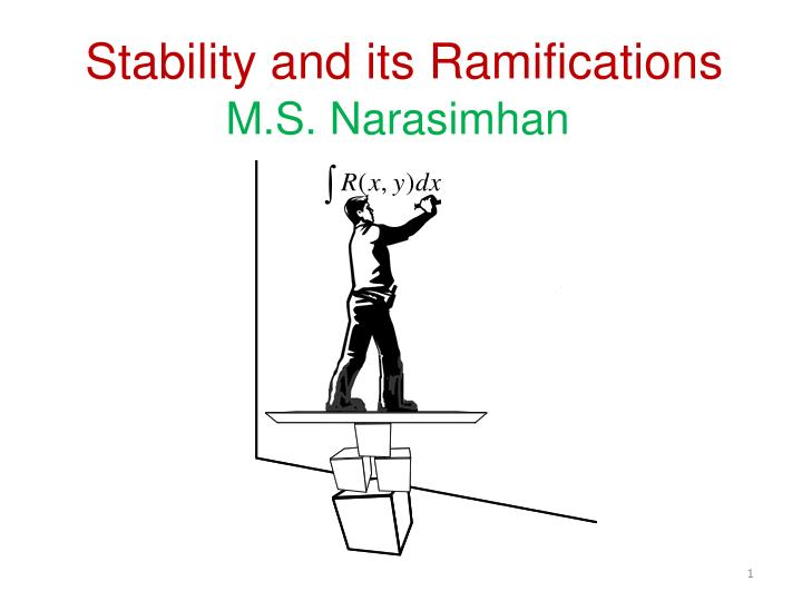stability and its ramifications