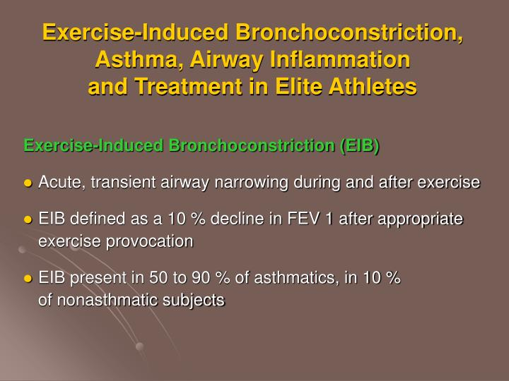 exercise induced bronchoconstriction asthma airway inflammation and treatment in elite athletes n.