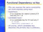 functional dependency vs key