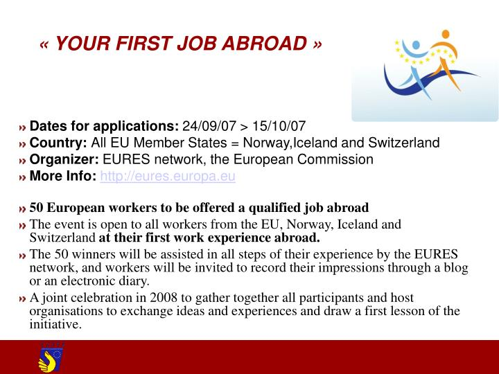 «YOUR FIRST JOB ABROAD»