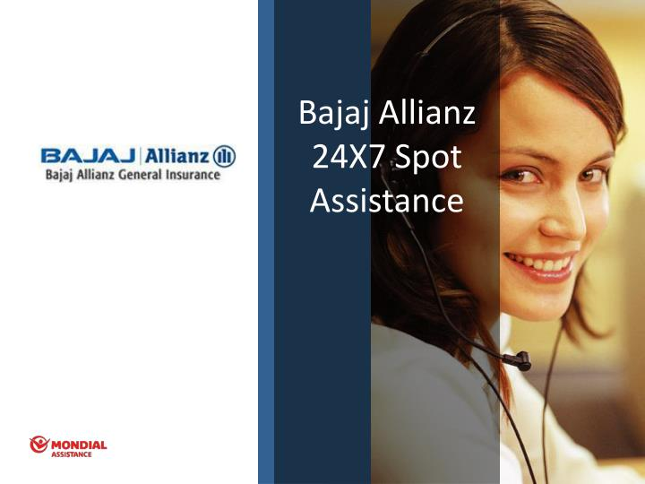 Bajaj Allianz 24X7 Spot Assistance