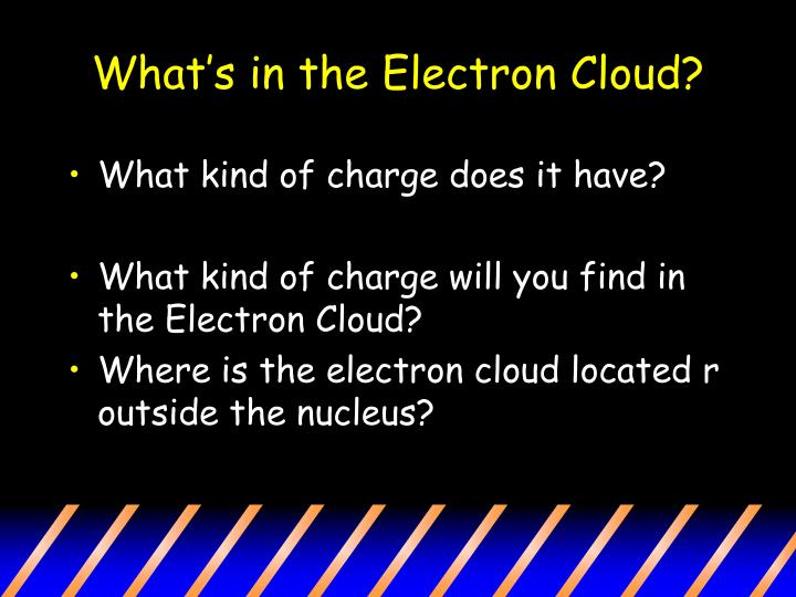 What's in the Electron Cloud?