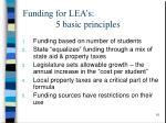 funding for lea s 5 basic principles