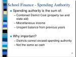 school finance spending authority