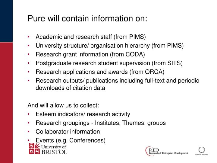 Pure will contain information on: