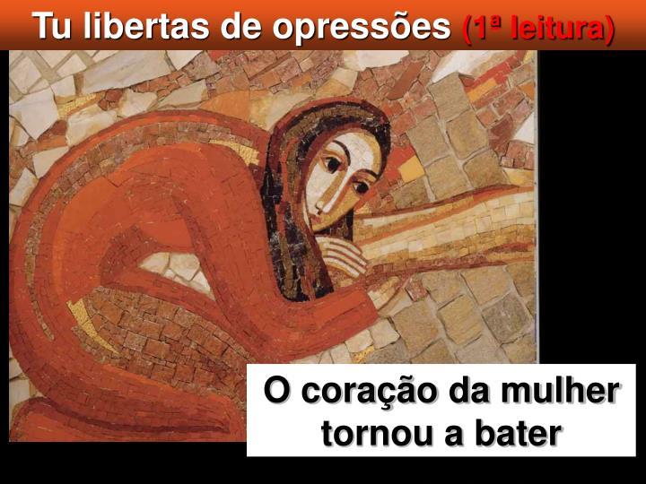 Tu libertas de opressões