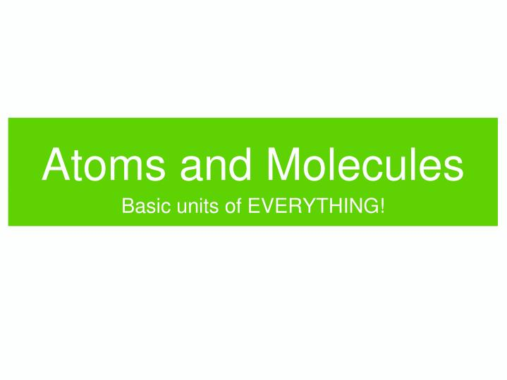 atoms and molecules n.
