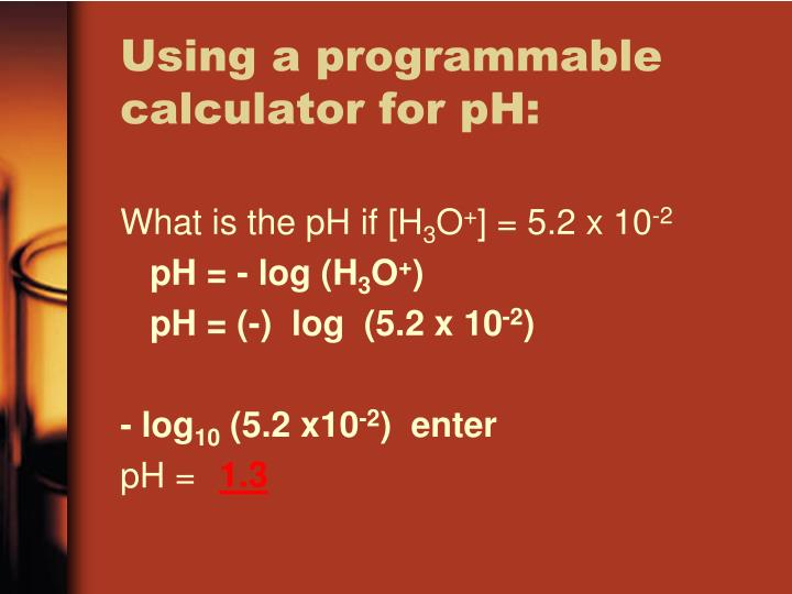 Using a programmable calculator for pH: