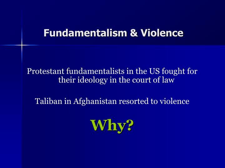 Fundamentalism & Violence