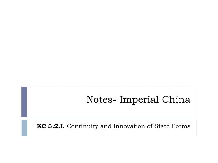 notes imperial china n.