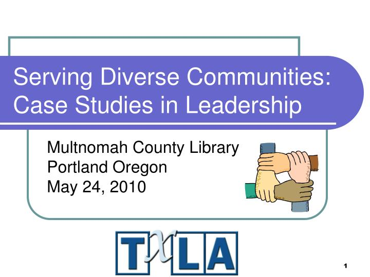 serving diverse communities case studies in leadership n.