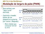 se p a hw perif ricos modula o de largura de pulso pwm1