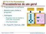 se p a hw processadores processadores de uso geral