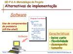 se p a metodologia de projeto alternativas de implementa o1