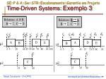 se p a sw str escalonamento garantia em projeto time driven systems exemplo 3
