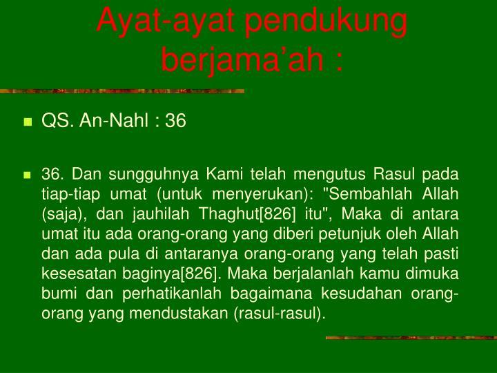 Ayat-ayat pendukung berjama'ah :