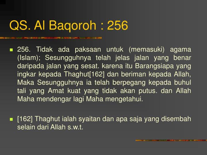 QS. Al Baqoroh : 256