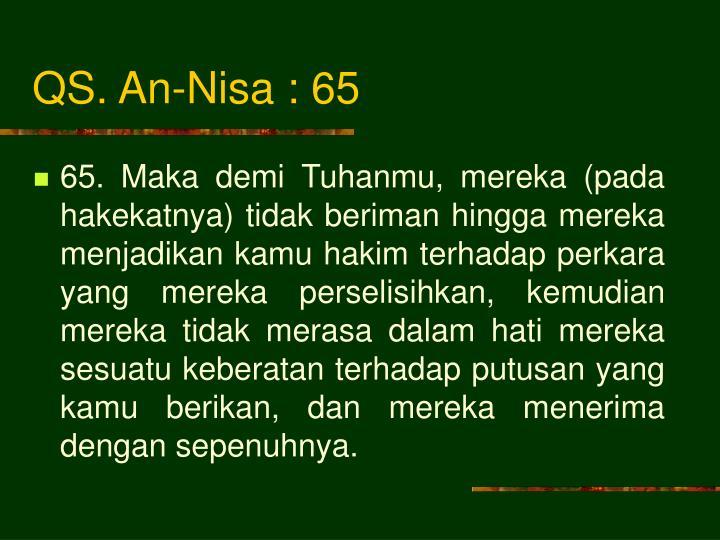 QS. An-Nisa : 65