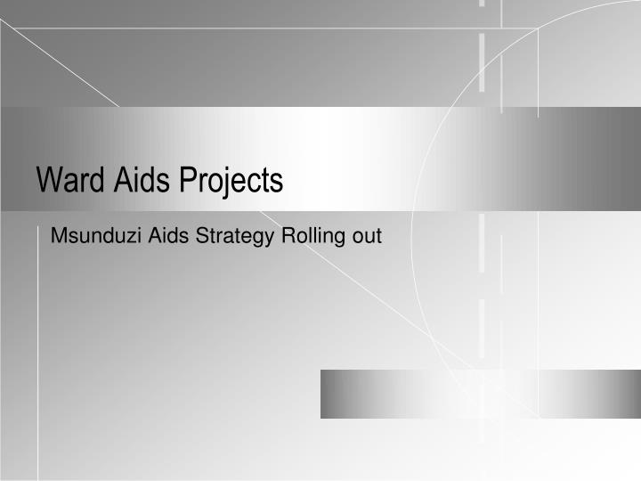 ward aids projects n.