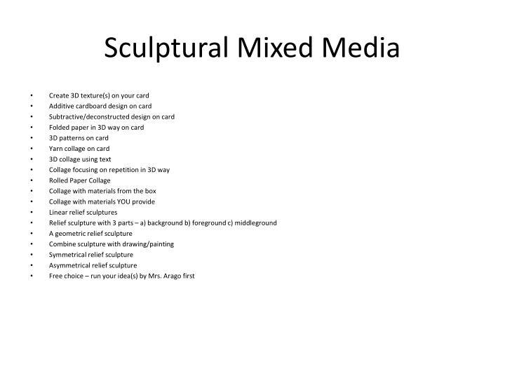 Sculptural Mixed Media