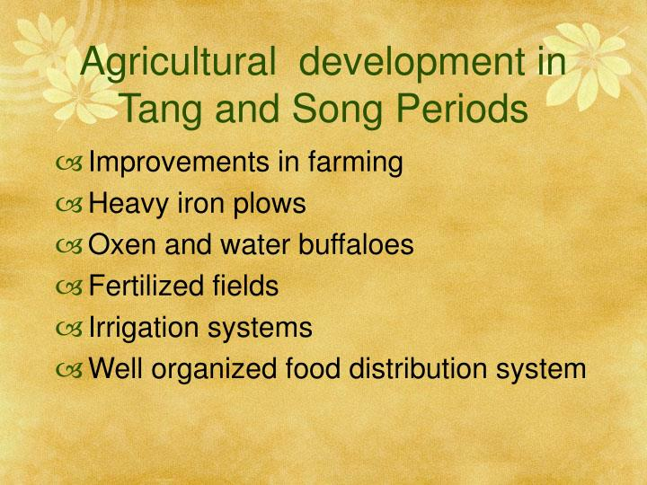Agricultural  development in Tang and Song Periods