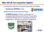 m s all de los requisitos legales