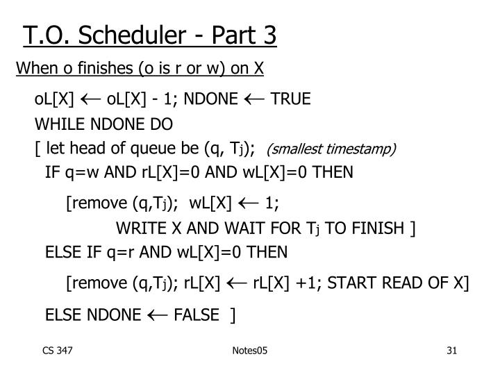 T.O. Scheduler - Part 3
