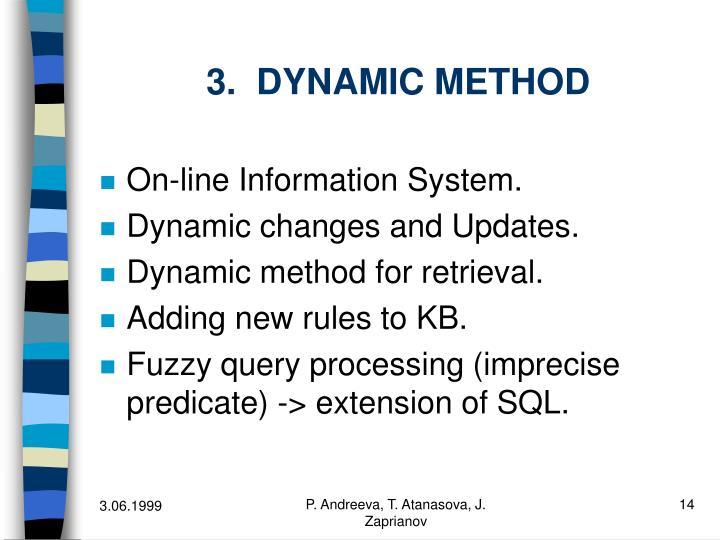 3.  DYNAMIC METHOD