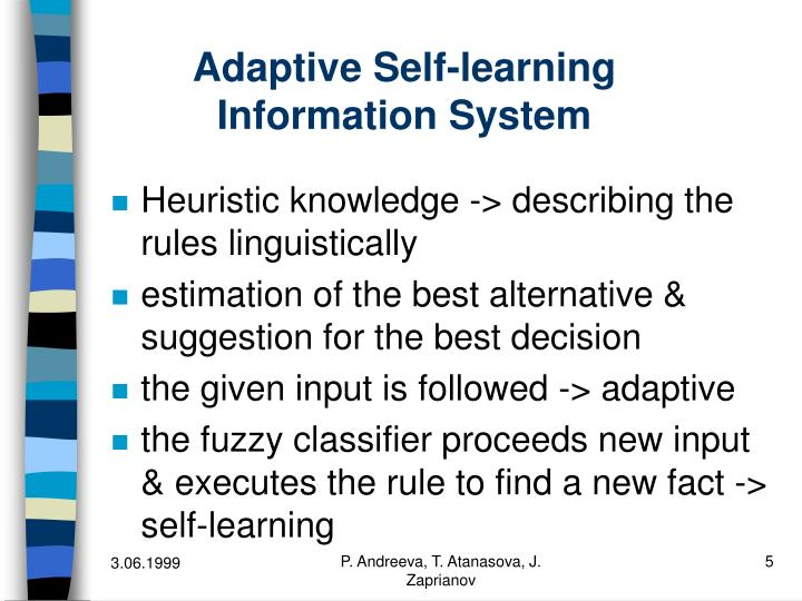 Adaptive Self-learning Information System