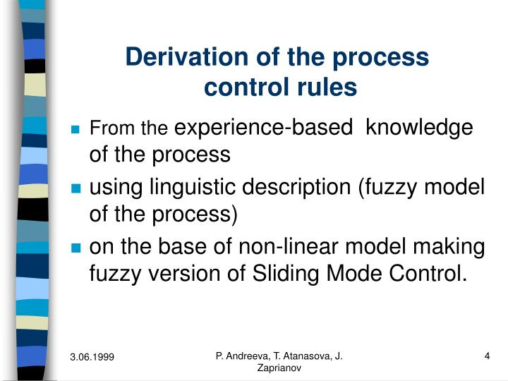 Derivation of the process