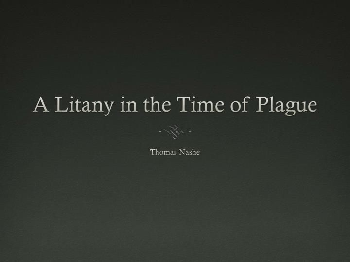 a litany in the time of plague n.
